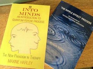 Maxine Harley author of 'The Ripple Effect' Process - an introduction to Psycho-Emotional Education, & 'Into Minds' - an introduction to Quantum Psyche Process