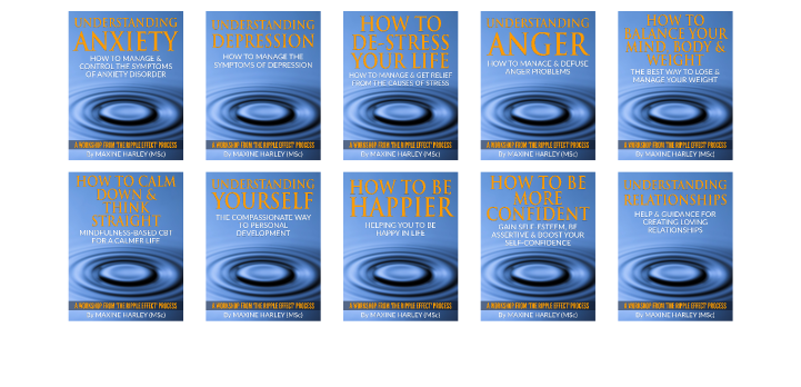 Self help online workshops of psycho-emotional education from The Ripple Effect Process by Maxine Harley